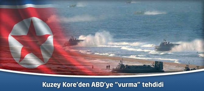 """Kuzey Kore'den ABD'ye """"vurma"""" tehdidi"""