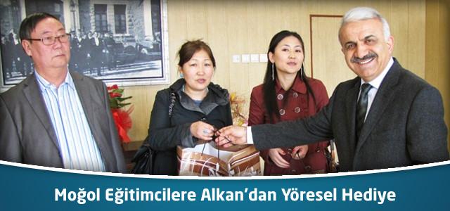 Moğol Eğitimcilere Alkan'dan Yöresel Hediye