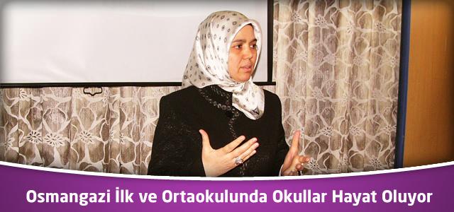 Osmangazi İlk ve Ortaokulunda Okullar Hayat Oluyor