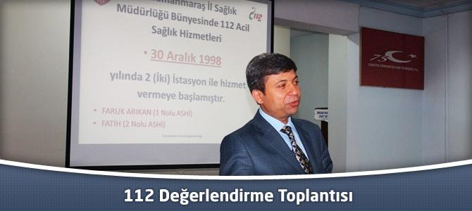 112 Değerlendirme Toplantısı