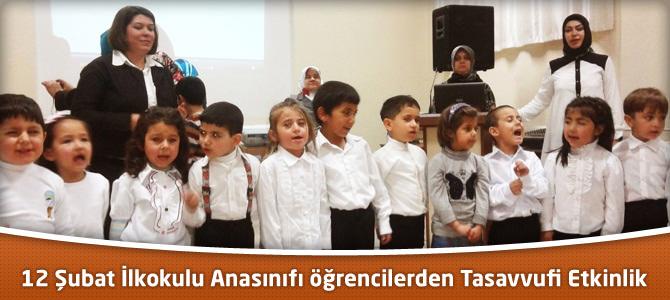 12 Şubat İlkokulu Anasınıfı öğrencilerden Tasavvufi Etkinlik