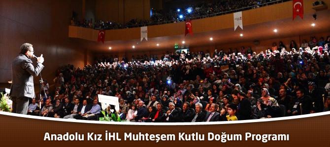 Kahramanmaraş Anadolu İHL Kız bölümünden muhteşem kutlu doğum programı