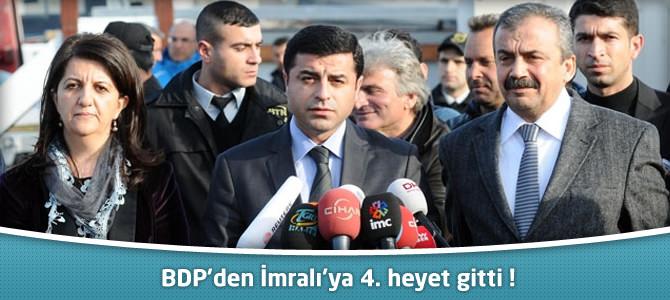 BDP'den İmralı'ya 4. heyet gitti !