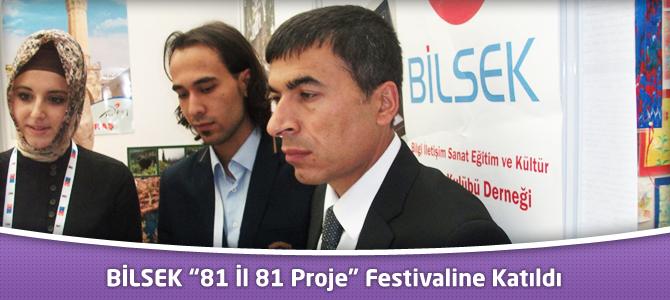 """BİLSEK """"81 İl 81 Proje"""" Festivaline Katıldı"""