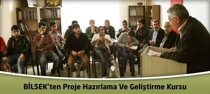 BİLSEK'ten Proje Hazırlama ve Geliştirme Kursu