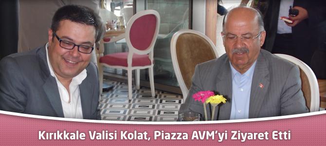 Kırıkkale Valisi Kolat, Kahramanmaraş Piazza AVM'yi Ziyaret Etti
