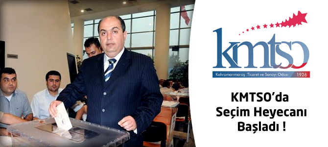 KMTSO'da Seçim Heyecanı Başladı