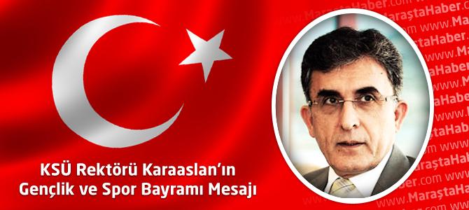 KSÜ Rektörü Karaaslan 19 Mayıs Gençlik ve Spor Bayramı Mesajı