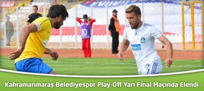 Kahramanmaraş Belediyespor Play-Off Yarı Final Maçında Elendi