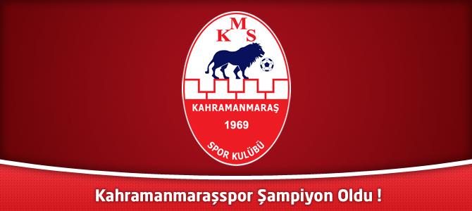 Kahramanmaraşspor Şampiyon