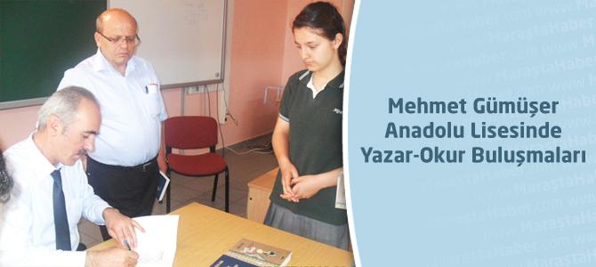 Mehmet Gümüşer Anadolu Lisesinde Yazar-Okur Buluşmaları
