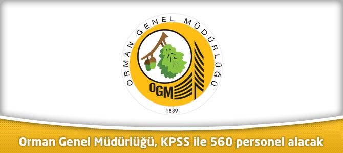Orman Genel Müdürlüğü, KPSS ile 560 personel alacak