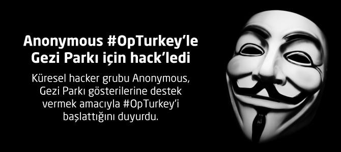 Küresel hacker grubu anonymous gezi parkı gösterilerine destek