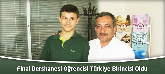 Final Dershanesi öğrencisi Türkiye Birincisi Oldu
