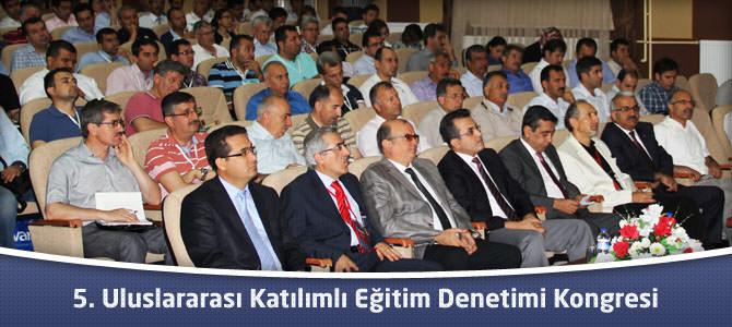 5. Uluslararası Katılımlı Eğitim Denetimi Kongresi