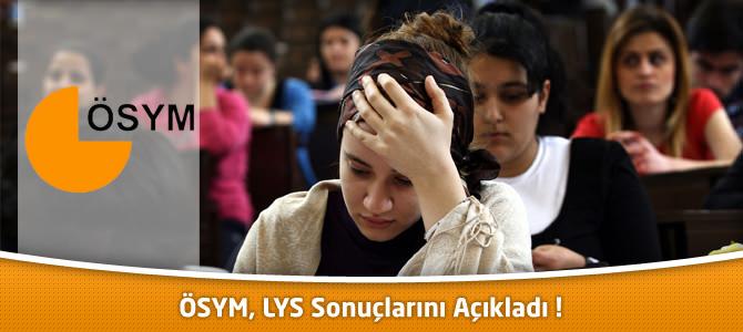 2013 LYS Sınav sonuçları açıklandı !