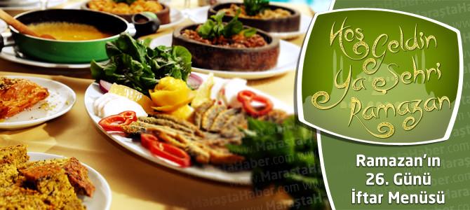 3 Ağustos Ramazan İftar Menüsü 26. Gün Yemek Tarifleri