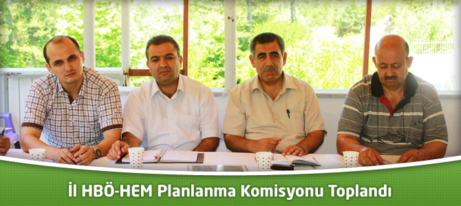 İl HBÖ-HEM Planlanma Komisyonu Toplandı