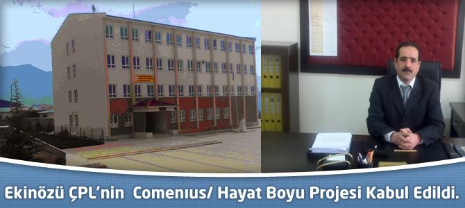 Ekinözü ÇPL'nin  Comenıus/ Hayat Boyu Projesi kabul edildi.