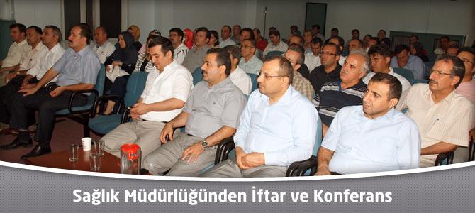 Sağlık Müdürlüğünden İftar ve Konferans