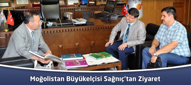 Moğolistan Büyükelçisi Sağnıç'tan Ziyaret
