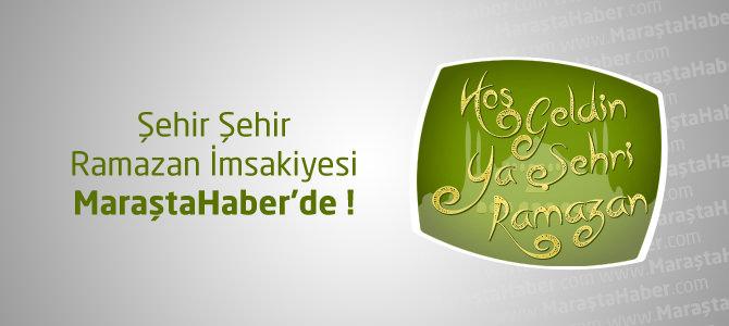 Kahramanmaraş Ramazan İmsakiyesi 2013 (K. Maraş İçin İftar Vakitleri ve Namaz Saatleri)