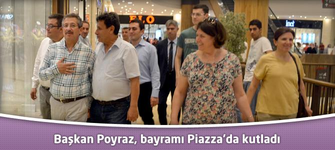 Başkan Poyraz, bayramı Piazza'da kutladı