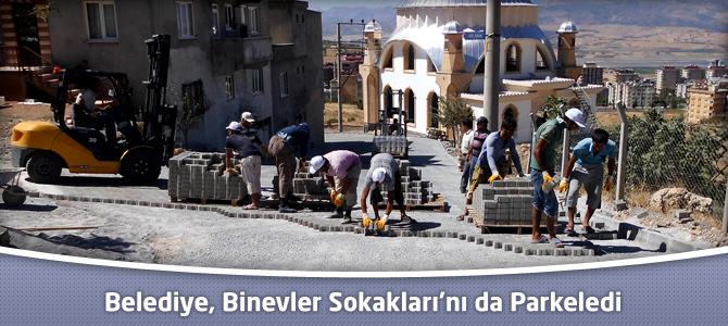 Kahramanmaraş Belediyesi, Binevler Sokakları'nı da Parkeledi