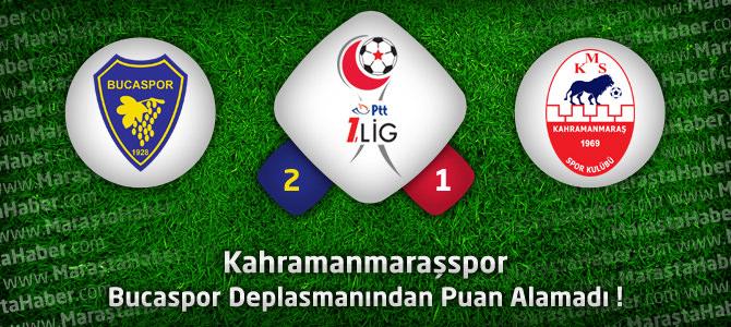 Bucaspor Kahramanmaraşspor : 2-1 Geniş maç özeti ve golleri