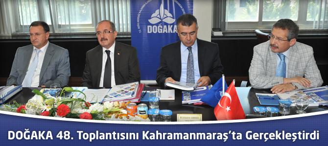 DOĞAKA 48. Toplantısını Kahramanmaraş'ta Gerçekleştirdi