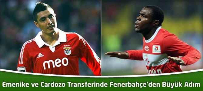 Emenike ve Cardozo Transferinde Fenerbahçe'den Büyük Adım