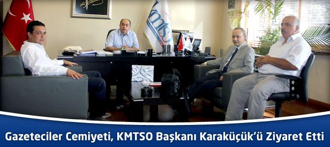 Kahramanmaraş Gazeteciler Cemiyeti, KMTSO Başkanı Karaküçük'ü Ziyaret Etti