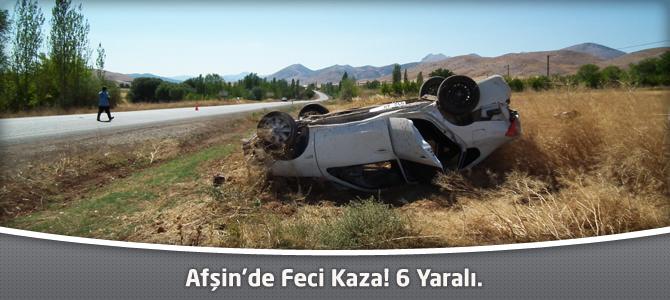 Afşin'de Feci Kaza! 6 Yaralı.