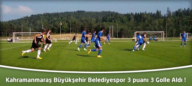 Hazırlık Maçı Kahramanmaraş Büyükşehir Belediyespor'un : 3-0