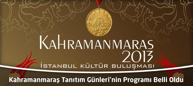 İstanbul'daki Kahramanmaraş Tanıtım Günleri'nin Programı Belli Oldu