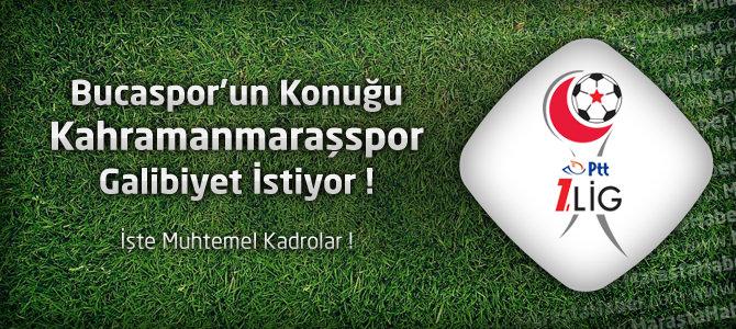 Kahramanmaraşspor Bucaspor Karşısında Galibiyet İstiyor !