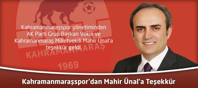 Kahramanmaraşspor'dan Mahir Ünal'a Teşekkür
