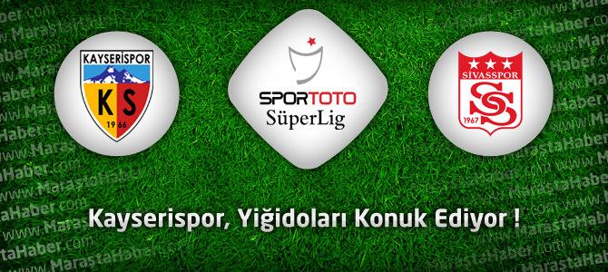 Kayserispor – Sivasspor Maçı Canlı Anlatımı Skor