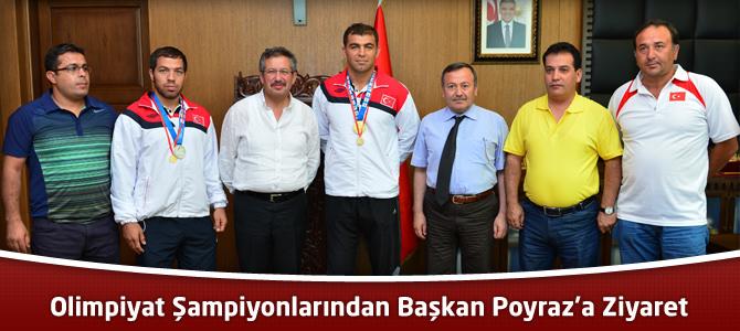 Olimpiyat Şampiyonlarından Başkan Poyraz'a Ziyaret