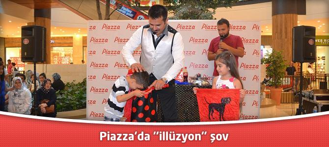 "Piazza'da ""illüzyon"" şov"