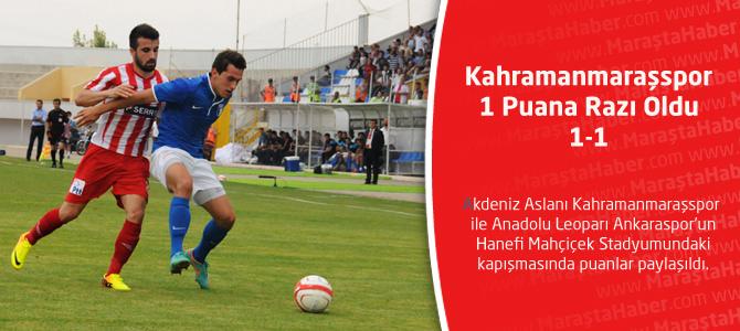 Kahramanmaraşspor: 1-Ankaraspor :1