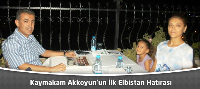 Kaymakam Akkoyun'un İlk Elbistan Hatırası!