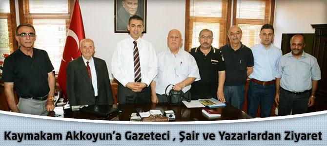 Kaymakam Akkoyun'a Gazeteci, Şair ve  Yazarlardan Ziyaret