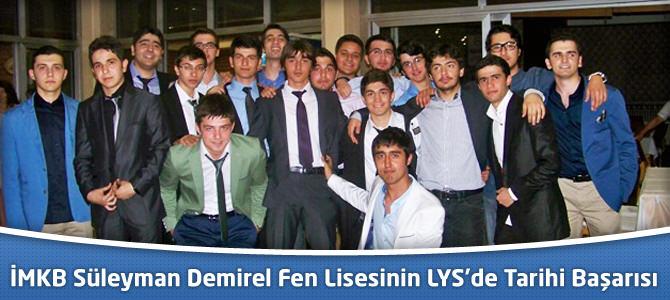 İMKB Süleyman Demirel Fen Lisesi 2013 LYS'de 40 Tıp İle Rekor Kırdı
