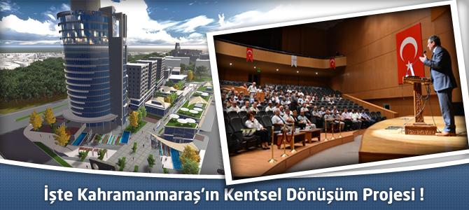 Kahramanmaraş'ın Kentsel Dönüşüm Planı Sunumla Anlatıldı