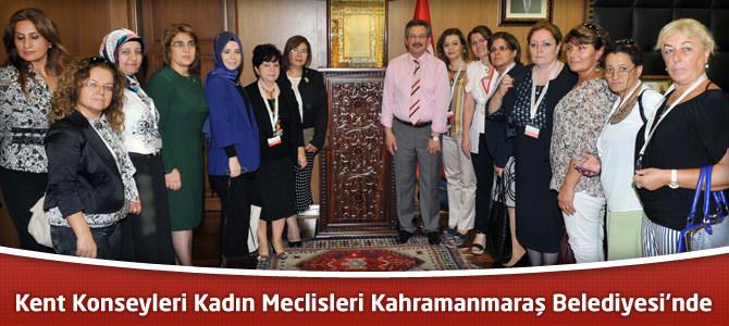 Kent Konseyleri Kadın Meclisleri Kahramanmaraş Belediyesi'nde