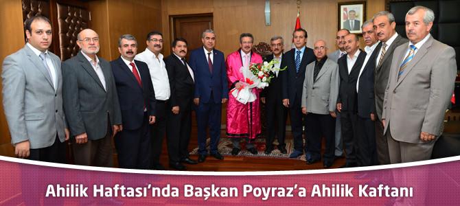 Ahilik Haftası'nda Başkan Poyraz'a Ahilik Kaftanı