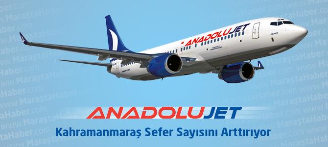 AnadoluJet, Kahramanmaraş Uçak Seferlerini Arttırıyor