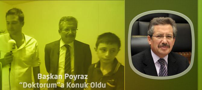 Başkan Poyraz Kanal D'nin 'Doktorum'a Konuk Oldu