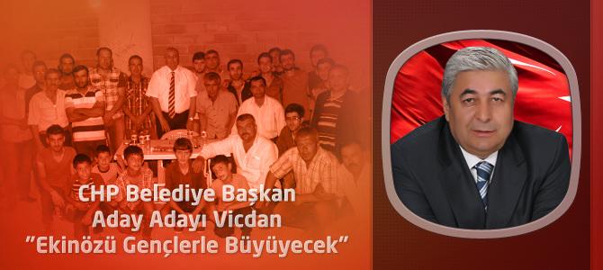 """CHP Belediye Başkan Aday Adayı Vicdan """"Ekinözü Gençlerle Büyüyecek"""""""